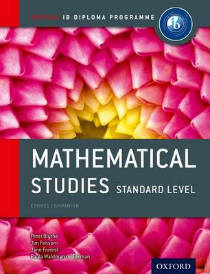 Ib Mathematical Studies SL Course Book: Oxford Ib Diploma Programme For the Ib Diploma