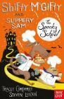 Shifty McGifty and Slippery Sam: The Spooky School: Two-colour fiction for 5+ readers