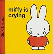 Miffy is Crying