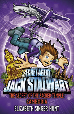 Jack Stalwart: The Secret of the Sacred Temple Cambodia: Book 5