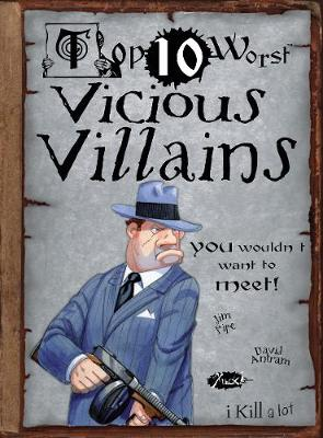 Vicious Villains You Wouldn't Want to Meet!